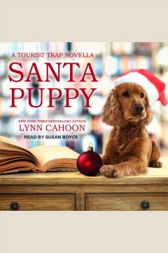 Santa puppy [electronic resource] : Tourist Trap Mystery Series, Book 9.75 / Lynn Cahoon