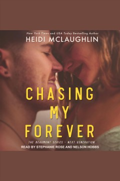 Chasing my forever [electronic resource] / Heidi McLaughlin.