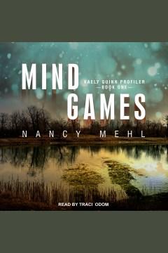 Mind games [electronic resource] / Nancy Mehl.