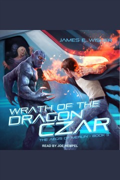 Wrath of the dragon czar [electronic resource] / James E. Wisher.