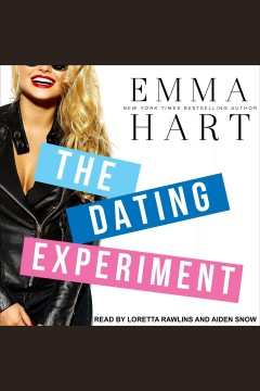 Dating Experiment, The [electronic resource] / Hart, Emma.