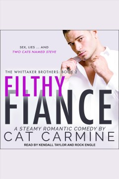 Filthy fiance [electronic resource] / Cat Carmine.