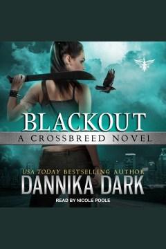 Blackout [electronic resource] / Dannika Dark.