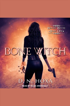 Bone witch [electronic resource] / D.N. Hoxa.