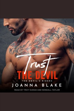 Trust the devil [electronic resource] / Joanna Blake.