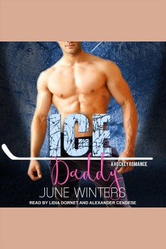 Ice daddy [electronic resource] / June Winters.