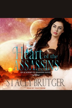 Heart of the assassins [electronic resource] / Stacey Brutger.