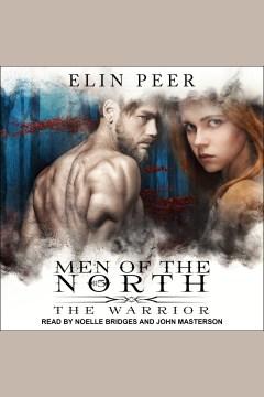 The warrior [electronic resource] / Elin Peer.