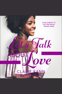 Let's talk about love [electronic resource] / Claire Kann.