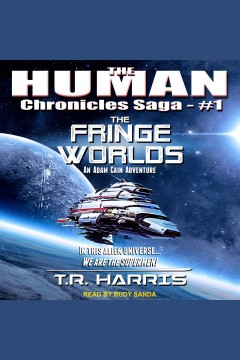 The fringe worlds [electronic resource] / T.R. Harris.