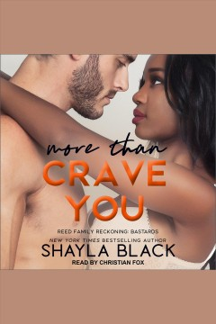 More than crave you [electronic resource] / Shayla Black.