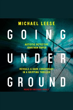 Going underground [electronic resource] / Michael Leese.