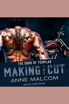 Making the cut [electronic resource] / Anne Malcom.