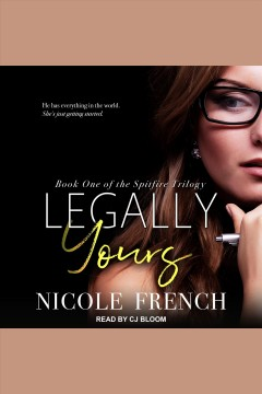 Legally yours : a novel [electronic resource] / Nicole French.