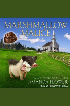 Marshmallow malice [electronic resource] / Amanda Flower.