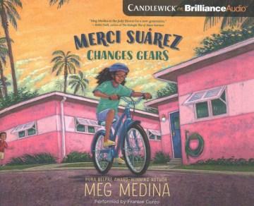 Merci Suárez Changes Gears (CD)