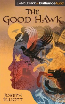 The good hawk / Joseph Elliott.