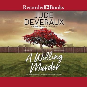 A willing murder / by Jude Deveraux.