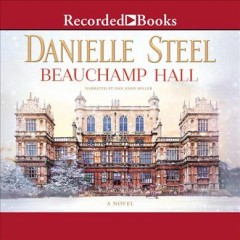 Beauchamp Hall / Danielle Steel.