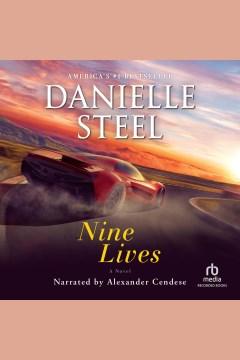 Nine lives [electronic resource] : a novel / Danielle Steel.
