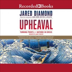 Upheaval : turning points for nations in crisis / Jared Diamond.