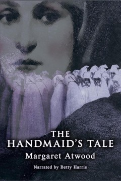 The Handmaid's tale [electronic resource] / Margaret Atwood.