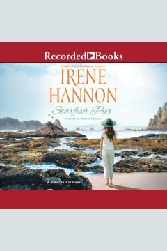 Starfish Pier [electronic resource] / Irene Hannon.