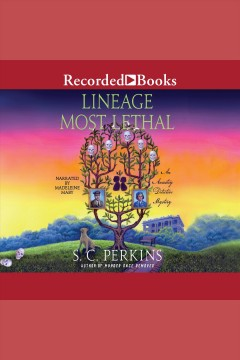 Lineage most lethal [electronic resource] / S. C. Perkins.