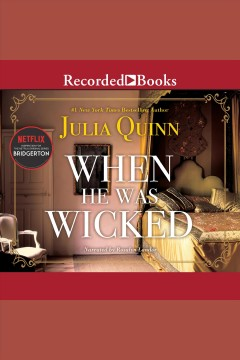 When he was wicked [electronic resource] / Julia Quinn.