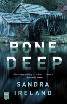 Bone deep / Sandra Ireland.