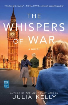 The whispers of war Julia Kelly.