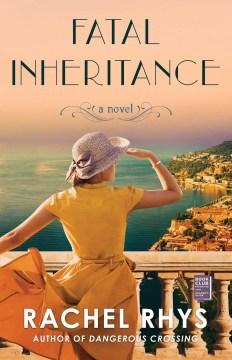 Fatal inheritance : a novel / Rachel Rhys.
