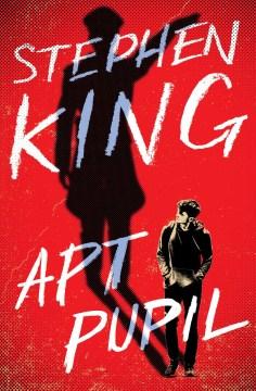 Apt pupil / Stephen King.