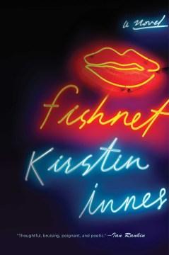 Fishnet / Kirstin Innes.