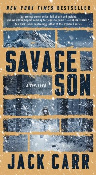 Savage son A Thriller / Jack Carr