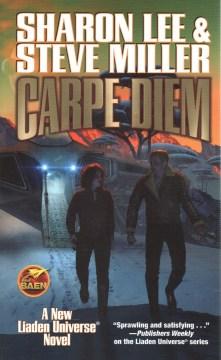 Carpe diem / Sharon Lee & Steve Miller.
