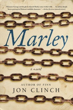 Marley : a novel / Jon Clinch.