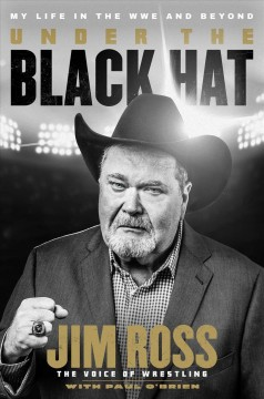 Under the black hat : my life in the WWE and beyond