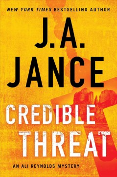 Credible threat / J.A. Jance.