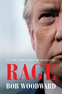 Rage / Bob Woodward.