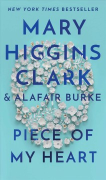 Piece of my heart Mary Higgins Clark