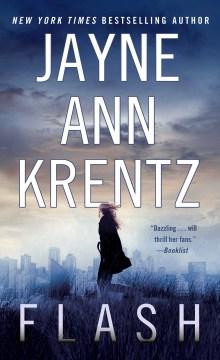 Flash / Jayne Ann Krentz.