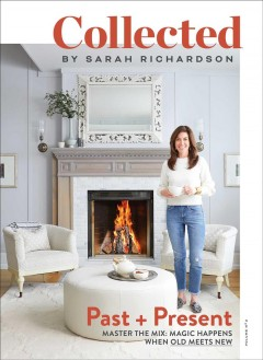Past + present / Sarah Richardson.