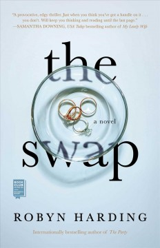 The swap / Robyn Harding.