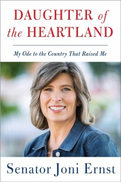 Daughter of the heartland : my ode to the country that raised me