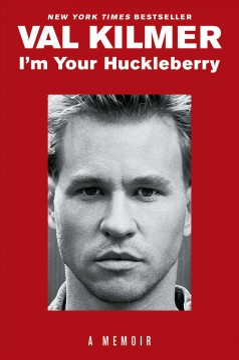 I'm your huckleberry / A Memoir
