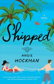 Shipped Angie Hockman.