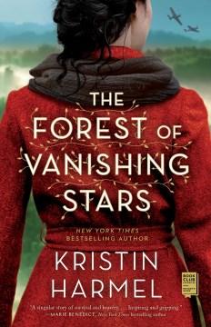 The forest of vanishing stars Kristin Harmel.