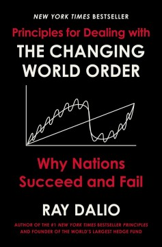 The changing world order : why nations succeed and fail