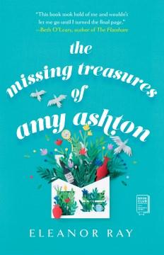 The missing treasures of Amy Ashton Eleanor Ray